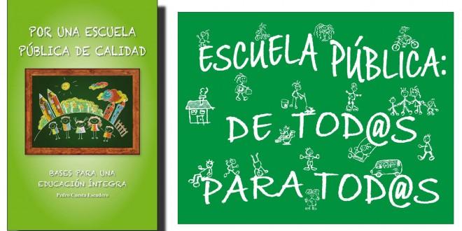 """23 de Octubre – Presentación Libro """"Por una escuela pública de Calidad"""" de Pedro Cuesta"""