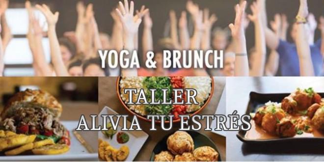 7 de Abril 2018- Taller de Yoga (Alivia tu estrés) + Brunch (Desayuno Ayurvédico)